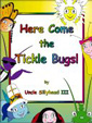 Here Come The Tickle Bugs - A Children's Book